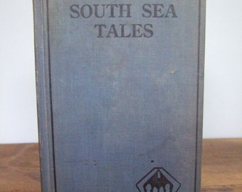 South Sea Tales by Jack London 1911 International Fiction Library Hardcover