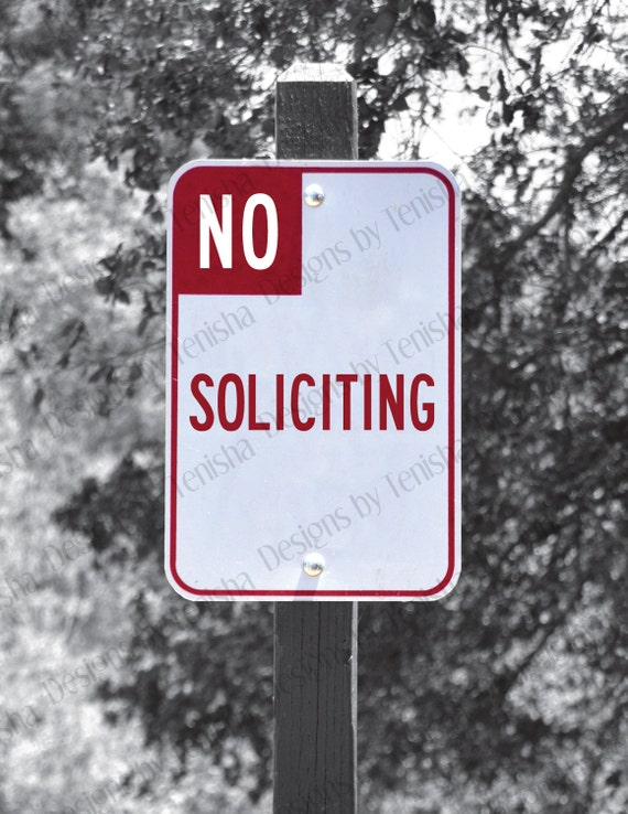 No soliciting sign street sign no solicitors by - Funny soliciting signs ...