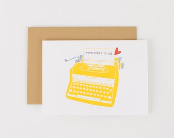 Type Dirty To Me Typewriter Valentine