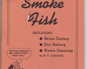 Antique Vintage Forties How to Smoke Fish Netcraft 1945 Fishing Angling Outdoor Cooking Camping Illustrated