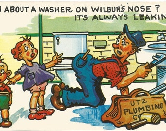 UTZ Plumbing A Washer on Wilbur's Nose? It's Always Leakin! Comic Vintage Postcard