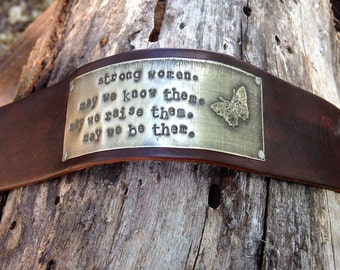 Strong Women Bracelet Cuff, Etched Butterfly, Hand Stamped Quote, your choice of silver, copper, or brass