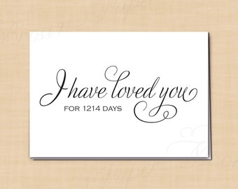 I Have Loved You For Days Text-Editable Wedding Card for your Bride or Groom, Simply Elegant Card: 5 x 3.5 - Instant Download