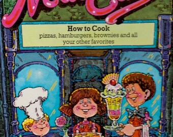 Neat Eats: How to Cook Pizzas, Hamburgers, Brownies, and All Your Other Favorites by Colin Mier