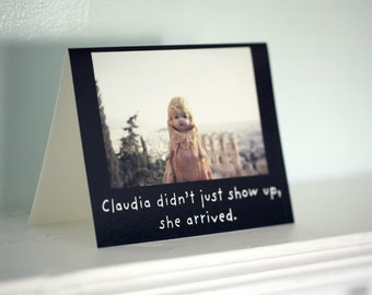 """Note Card Claudia Card Folded Photo Card With Envelope (1) Porcelain Doll """"Claudia Didn't Just Show Up, She Arrived"""""""