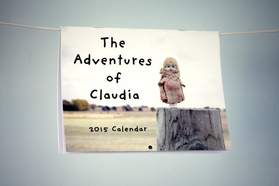 The Adventures of Claudia Porcelain Doll Photography Typographic Calendar 2015 Wall Calendar Yearly 12 Months SALE