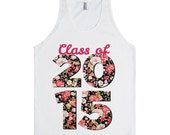 Class of 2015 Floral | Graduation Shirts | White Tank