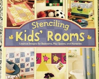 Stenciling Kids' Rooms Book With Stencils - 20 Projects Decorating Children's Rooms