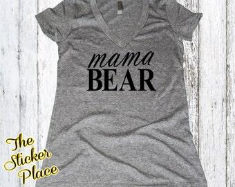 Mama Bear Shirt Women's V Neck Shirt, Mothers Day, Mommy to be Shirt, Baby Mama Shirt, Mom Shirt, Mommy Shirt, New Mom, Baby Shower