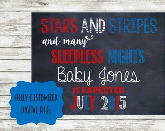 4th of July Pregnancy announcement DIGITAL DOWNLOAD  2016 July patriotic stars and stripes sleepless nights photo prop card sign