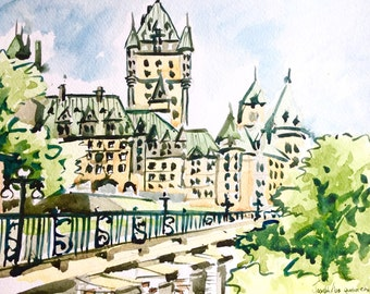 Quebec City Canada Watercolor Painting Château Frontenac Canadian Watercolor Painting Original, Canada painting, Quebec City, Canada