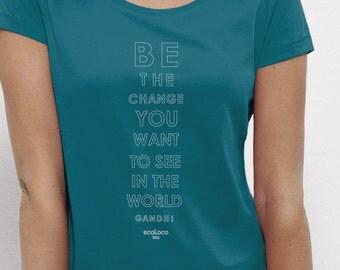 BE THE CHANGE  organic cotton  t shirt ecoLoco