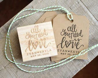 All You Need is Love Rubber Stamp, With or WIthout Personalized Name, Wedding Favor Tags with Wedding Date