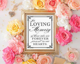 PRINTABLE - DIY In Loving Memory Wedding Table Printable Remembrance Sign - 8 x 10 or 5 x 7 Instant Download