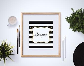 Imagine - Gold Faux Foil Print - Imagine Art Print - Black Stripes - Inspirational Quote - Modern Home Decor - Typography Print - 4x6 - 5x7