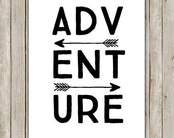 8x10 Adventure Printable, Typography Art Print, Typography Printable, Arrows Art, Digital Art Poster, Home Decor, Instant Digital Download