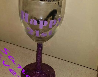 21 st Birthday Wine Glass