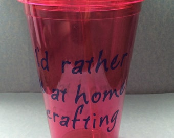 Crafter tumbler cup, crafty tumbler cup, plastic cup with lid, to go cup, customized tumbler cup, custom tumbler cup, custom to go cup