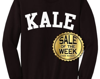 KALE SWEATSHIRT  -  Kale Shirt -  Flawless Sweatshirt - unisex - Mens - Womens - Black, Forest, Red, And Navy s - 3x