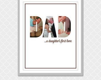 DAD a daughter's first love picture word- Custom Digital Print- 8x10- EOgdenAve