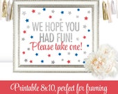 Party Favor Sign, We Hope You Had Fun Please Take One - 4th of July Red White Blue Silver Glitter Stars Printable Birthday Baby Shower Decor