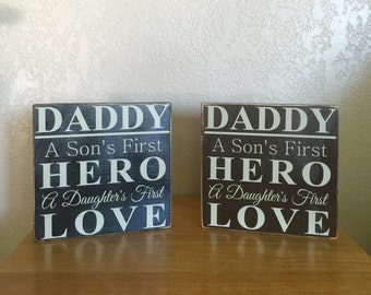 A son's first hero, a daughter's first love