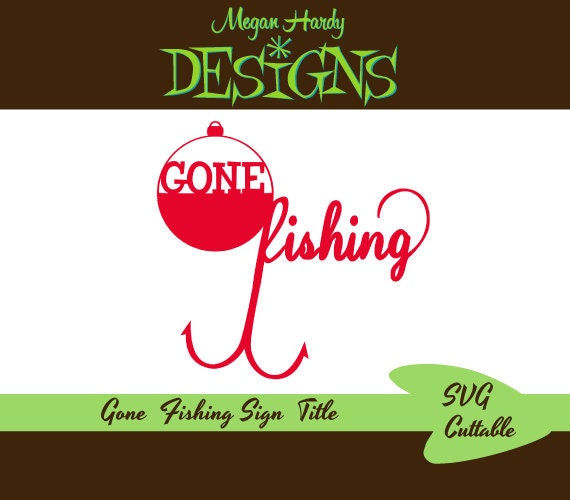 Svg gone fishing sign title for Where to buy fishing license near me