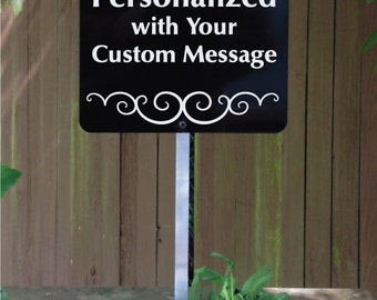 Personalized Yard Sign with Your Own Message.  Incudes Free Shipping