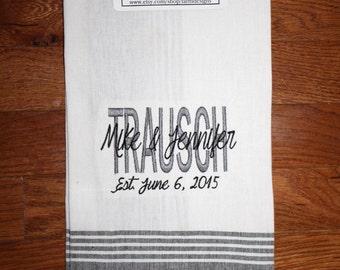 Custom Name towel Personalized Name towel Family Name towel Wedding Gift Bridal Shower Gift Housewarming Gift
