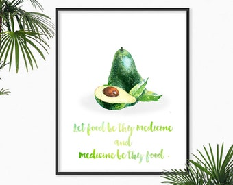 "Fashion Print. Inspirational Healthy Quote Typographic Print - ""Let Food Be Thy Medicine and Medicine Be Thy Food."" Typography Poster."