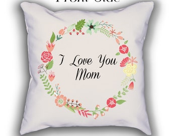 I Love You Mom, Mother's Day Pillow, Custom Pillow, Custom Name Pillow, Customized pillow, personalized pillow, mother's day gift, gift