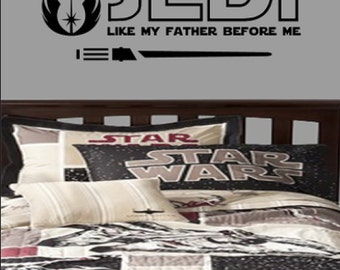 I am a Jedi like my father before me lightsaber Vinyl Wall Art Quotes Sticker Star Wars Parody Wall Decals Themed Designs Decal #s3