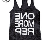 One More Rep Fitness Tank Top. Women's Workout Tank. Fun Gym Tank Top. Burnout Lightweight Tank. Racerback Burnout. Fitness Motivation Top.