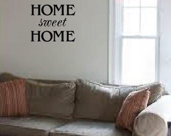 Home sweet Home- wall decal