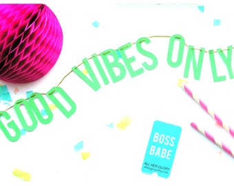 GOOD VIBES ONLY /// Letter Banner