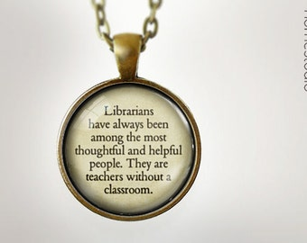Librarian (Teach) : Glass Dome Necklace, Pendant or Keychain Key Ring. Gift Present metal round art photo jewelry by HomeStudio