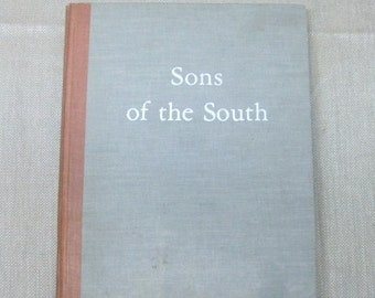 Sons of the SoutH Clayton Rand, Harry Coughlin, C. J. Naar, First Edition Hardcover Book. 1st 1961