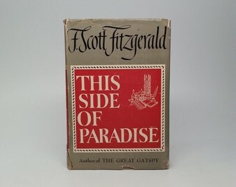 First Edition, thus This Side of Paradise by F. Scott Fitzgerald Grosset & Dunlap 1947 w/ Original Issue Dust Jacket