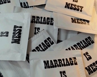 Marriage is Messy Wet Naps - Pack of 100 Moist Towelettes