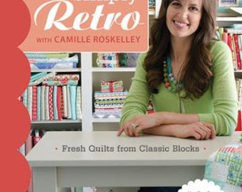 Simply Retro with Camille Roskelley Sewing Book