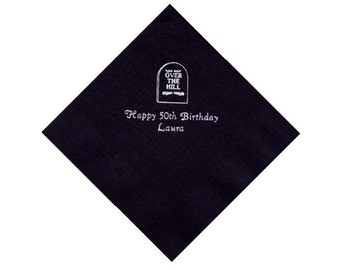 "50 ""Over the Hill"" Personalized Beverage Napkins"