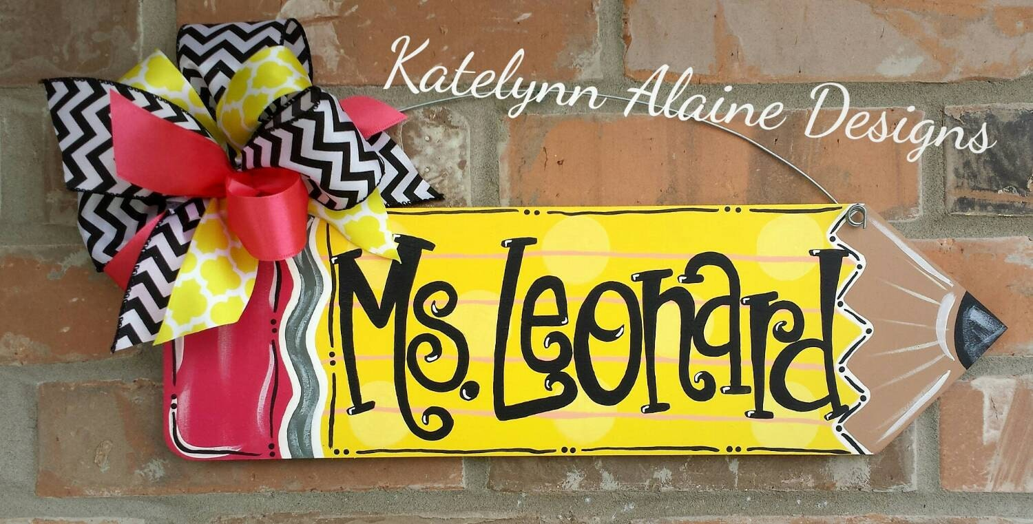 Personalized Teacher Pencil Name Sign By Katelynnalainedesign
