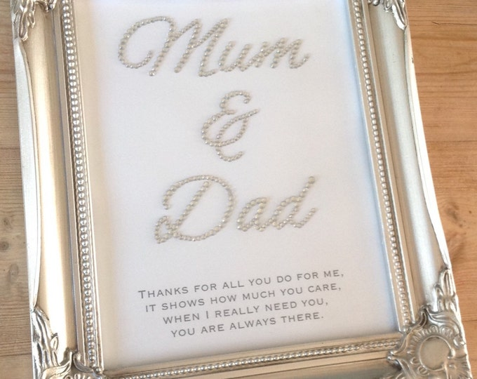 Thank you quote for Mum, Dad, Friend or any member of your family Custom prints framed. Can also add a personal message, Sparkle, glitter