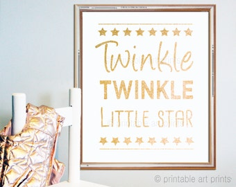 Twinkle Twinkle little star print, instant download, glitter wall art, gold nursery, printable decor, 5x7, 8x10, 11x14. nursery art