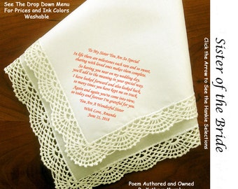 Sister of the Bride Gift Hankie 1005~ 5 Wedding Hankie Styles ~ Sign & Date for Free! 8 Ink Colors ~ Sister of Bride Hankerchief