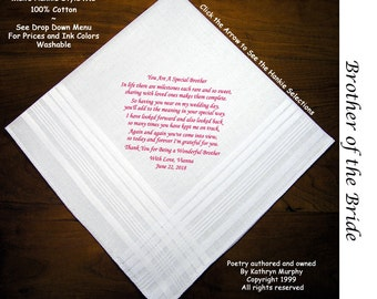 Brother of the Bride Gift Wedding Handkerchief 1102  Sign and Date For Free! ~ 8 Ink Colors Brother of Bride  Wedding hankie from the Bride