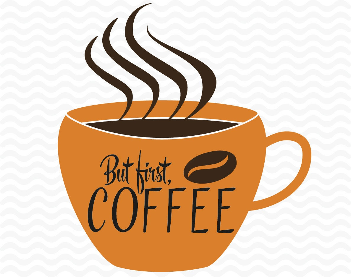 Download Coffee mug But first coffee design files SVG DXF EPS