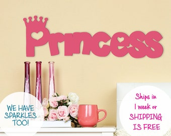 PRINCESS SIGN -  any size - any color-wooden princess word sign - Home Decor - the word Love - pick your color- Sign that says Princess room