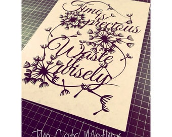 Time Is Precious Waste It Wisely - template for paper cutting - Personal And Commercial Use PDF