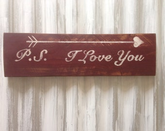 P.S. I love you  rustic wood sign ~Ready to ship~
